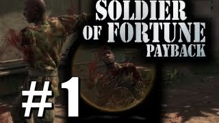 Soldier of Fortune Payback Pt 1