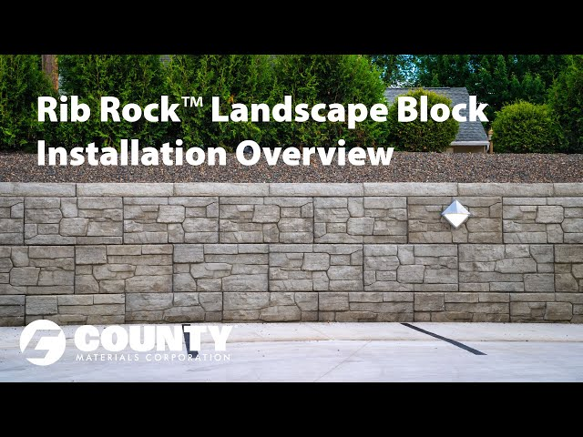 Rib Rock Landscape Block Installation Overview