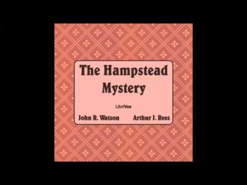 The Hampstead Mystery (FULL Audiobook)