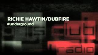 ESPECIAL SET RICHIE HAWTIN/DUBFIRE ( DJ'S CLUB )
