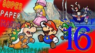 El Poder del Papel【Super Paper Mario】Ep.16