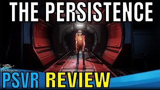 The Persistence | PSVR | REVIEW!!!!