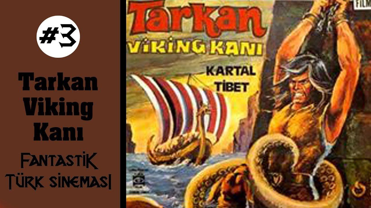 Fantastik Türk Sineması #3 - Tarkan Viking Kanı