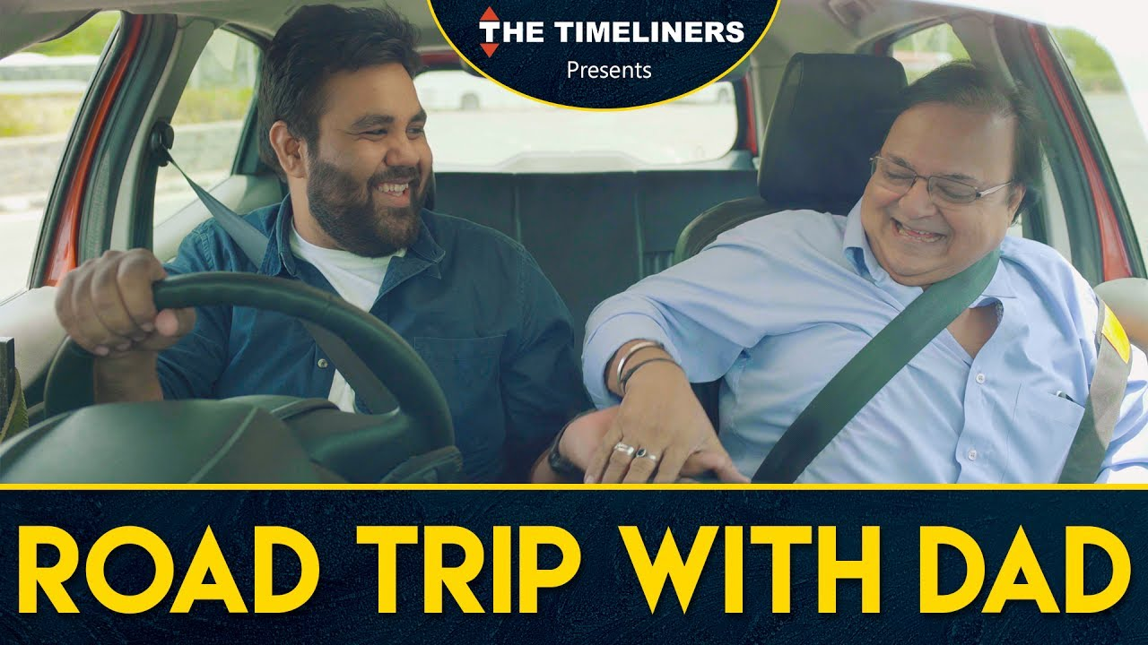 Road Trip With Dad   The Timeliners