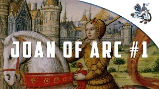 Joan of Arc Campaign - Part 1