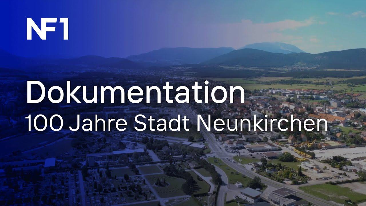 100 Jahre Stadt Neunkirchen - Die Doku | NF1