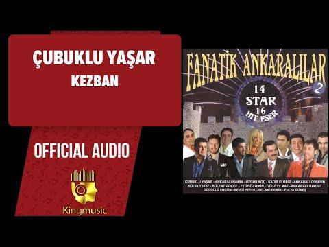 Çubuklu Yaşar - Kezban - ( Official Audio )