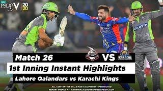 Lahore Qalandars vs Karachi Kings | 1st Inning Highlights | Match 26 | 12 March | HBL PSL 2020