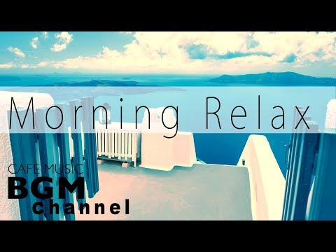 #Morning Jazz# Relaxing Cafe Music - Smooth Jazz Music For S