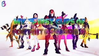 MY FIRST CLIPS OF FORTNITE SEASON 9!!