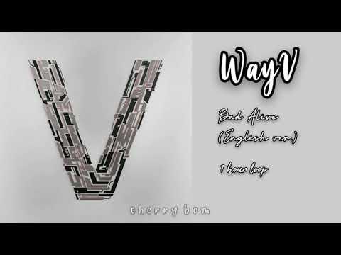WayV 威神V 'Bad Alive (English Ver.) 1 hour loop