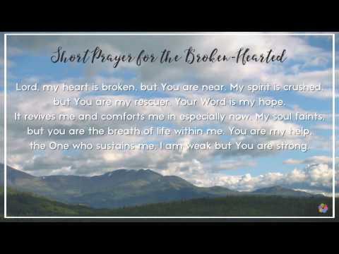 Short Prayer for the Broken-Hearted - YouTube