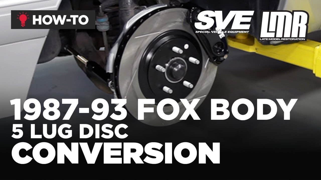 How To: Fox Body Mustang 5 Lug Disc Conversion - SVE (1987-1993)