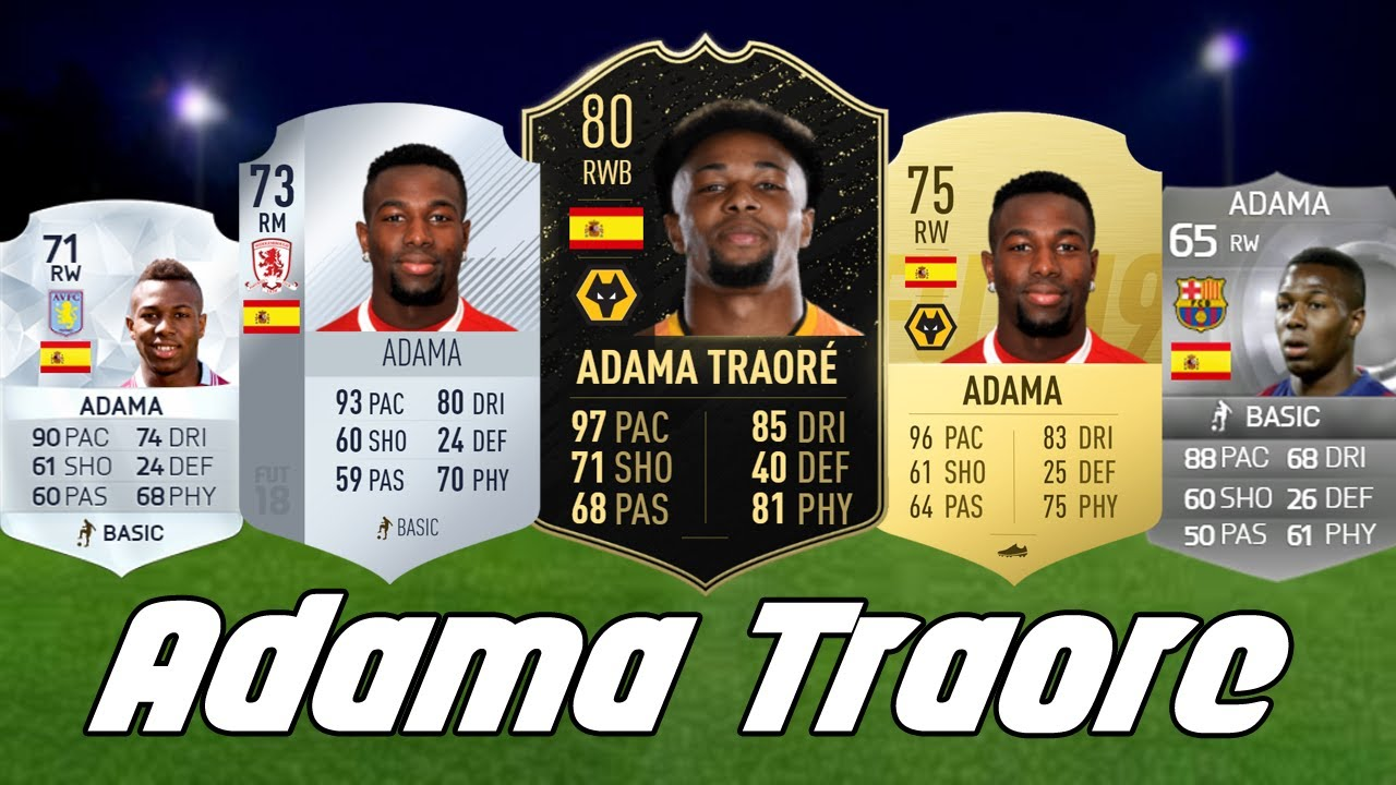 Adama Traore Ultimate Team Cards From 15 To Fifa 20 Ft Barcelona Card If 80 Rated Wolves Card Youtube