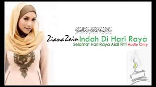 """Ziana Zain """" Indah Di Hari Raya """" (Audio Only)"""