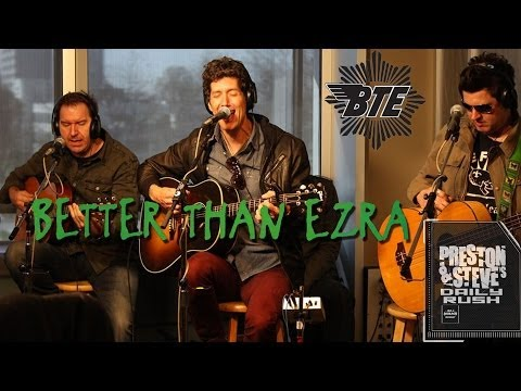 Better Than Ezra - Desperately Wanting - Preston & Steve's Daily Rush