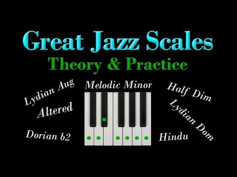 7 great Jazz scales - MELODIC MINOR MODES