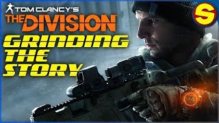 🔴  THE DIVISION: LEVEL GRIND AND FINISHING THE STORY 🔴