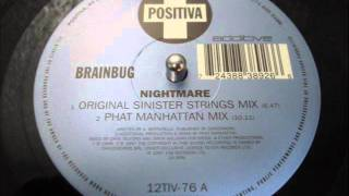 BRAINBUG - NIGHTMARE (Original Sinister Strings Mix)
