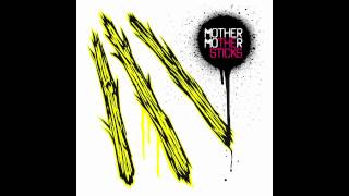 Mother Mother - Let