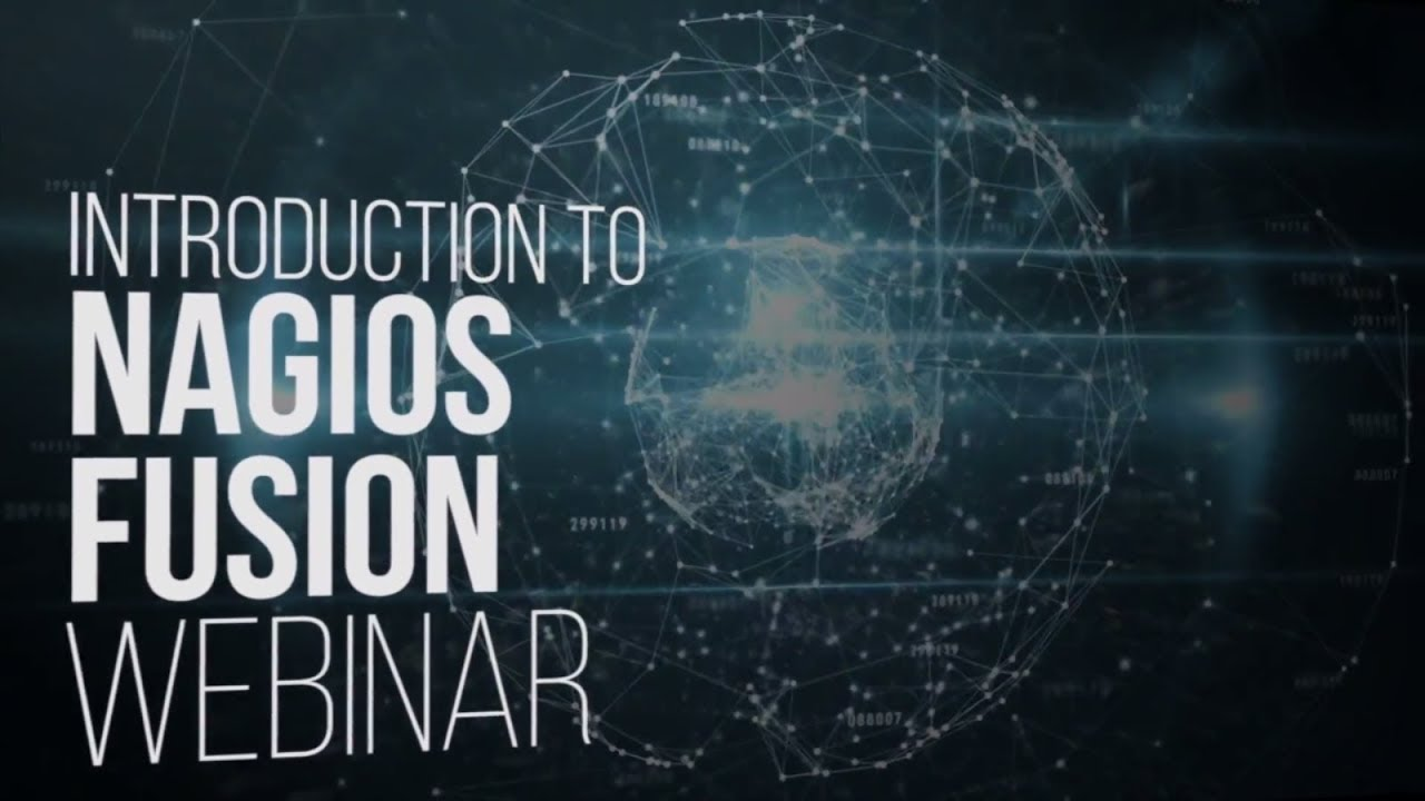 Introduction to Nagios Fusion Webinar - Dauer: 30 Minuten