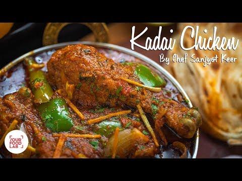 Kadai Chicken Recipe | Chef Sanjyot Keer  | Your Food Lab