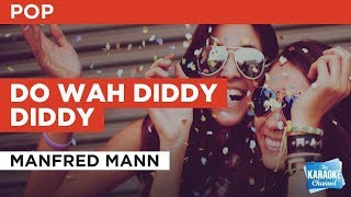 """Do Wah Diddy Diddy in the Style of """"Manfred Mann"""" with lyrics (no lead vocal)"""