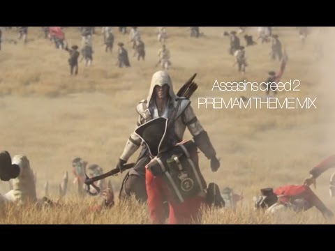 Assasins creed 2 PREMAM THEME MIX