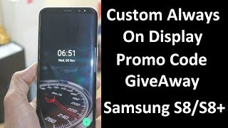 | PROMO CODE GIVEAWAY | Customize Always On Display (Custom AOD) No Root!!!