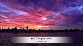 Andrew Bayer - You (Original Mix)