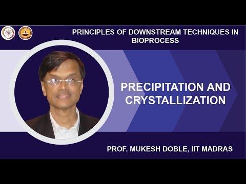 Precipitation and crystallization