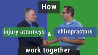 How personal injury attorneys and chiropractors work together