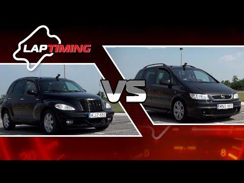 Mivel Készítsük Ki A Családunkat? Chrysler PT Cruiser Vs. Opel Zafira OPC (Laptiming S01E28)