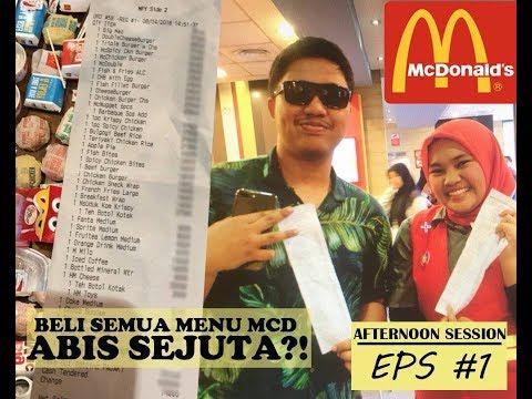 EPS #1 | BORONG SEMUA MENU DI MCDONALD | 40 MENU ABIS SEJUTA!!!