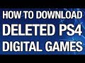 How to Download Deleted PS4 Digital Games