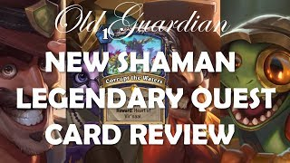 New Shaman Legendary Quest Corrupt the Waters card review