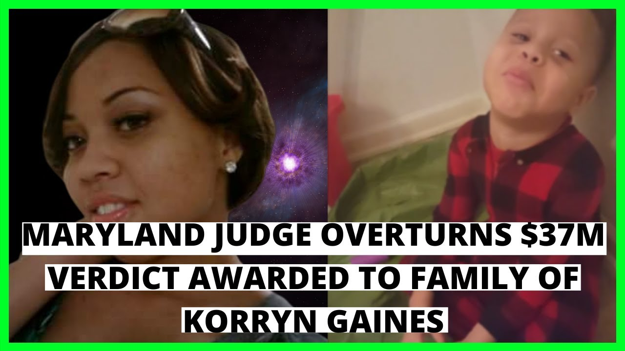 |NEWS|Full Story|Maryland Judge Overturns $37M Verdict Awarded to Family of |Korryn Gaines|