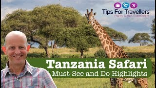 Tanzania Safari Tips - How To Have An Incredible Safari In Tanzania!