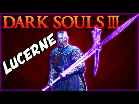 Dark Souls 3: Lucerne PvP - A SOLID & Underrated Halberd! [Pick My Weapon #56]