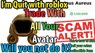Lose 40k Robux! ROBLOX SCAMMER SCAMS EXPOSED PEOPLE SCAMMING GET A TROLLED BOT GAME TROLLING