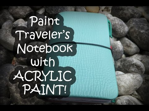 How to paint your Traveler's Notebook with Acrylic Paint!!