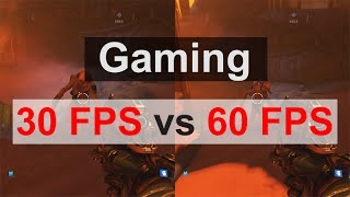 Gaming - 30fps vs 60fps