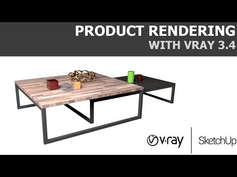 [Sketchup Tutorial] Product Rendering with Vray 3.4 for Sketchup