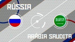 Copa do Mundo 2018 - Cerimônia de abertura + Rússia x Arábia Saudita (14/06/2018)