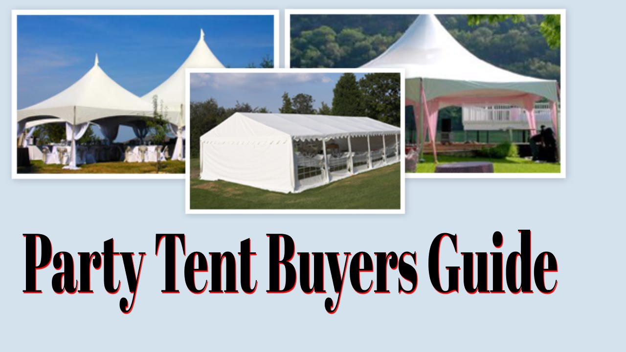 Party Tent Buyers Guide