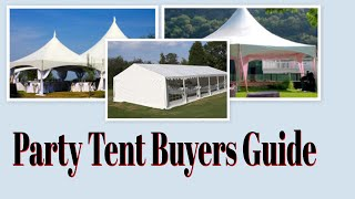 Party Tent Buyers Guide - Outdoor Party Tents / Wedding Tents / Canopy Tent