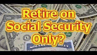 Baixar Retire on Social Security at 62? No 401K / Savings.