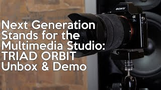 Next Generation Stands for the Multimedia Studio   Triad Orbit Unbox and Demo