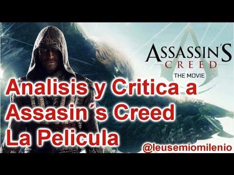 Analisis y Critica a Assasin´s Creed La Pelicula-Loquendo