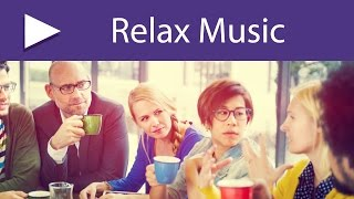 Tea Time: 3 HOURS Perfect Slow Relaxing Music for a Cup of Tea with Friends, Deep Meditation